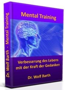 Mentaltraining – Verbesserung des Lebens mit der Kraft der Gedanken