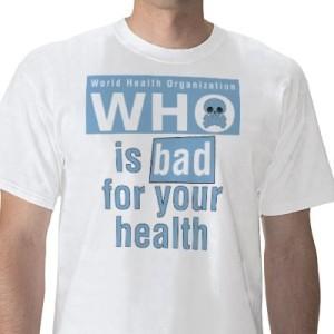Das WHO-Geschäft