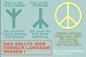 Diese Rune hat nichts mit Frieden zu tun