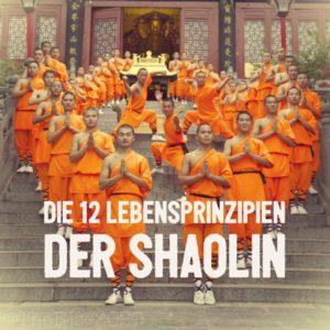 Prinzipien der Shaolin-Mönche