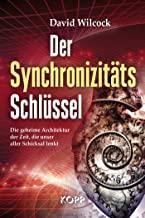 David Wilcock: Der Synchronizitäts-Schlüssel